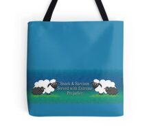 Snark & Sarcasm Served with Extreme Prejudice Tote Bag