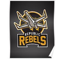 Republic Rebels Poster