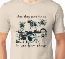 WHEN THEY CAME FOR US.. Unisex T-Shirt