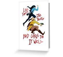 Bad Girls Greeting Card