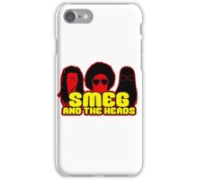 Smeg And The Heads iPhone Case/Skin