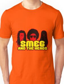 Smeg And The Heads Unisex T-Shirt