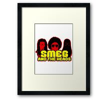 Smeg And The Heads Framed Print