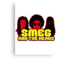 Smeg And The Heads Canvas Print