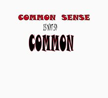 COMMON SENSE! Womens Fitted T-Shirt