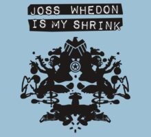 """Joss Whedon Is My Shrink"" - Dark by WitchDesign"