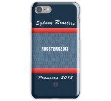Sydney Roosters 2013 Premiers iPhone Cover iPhone Case/Skin