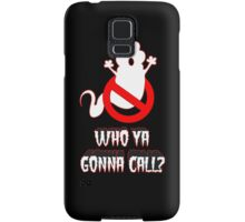 Who ya gonna call? Samsung Galaxy Case/Skin