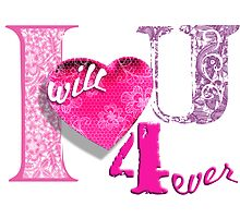 I will love u 4ever! by PrivateVices
