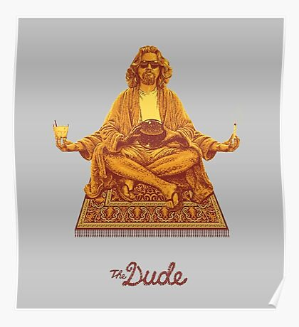 The Dude Budha The Big Lebowski Poster