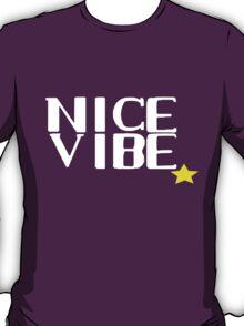 Nice Vibe T-Shirt