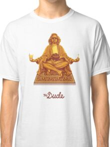 The Dude Budha The Big Lebowski Classic T-Shirt