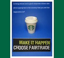 Make it happen- choose Fairtrade Unisex T-Shirt