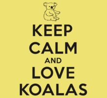Keep calm and love koalas Kids Clothes