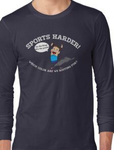 Sports Harder Long Sleeve T-Shirt