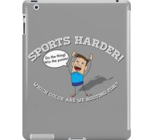 Sports Harder iPad Case/Skin