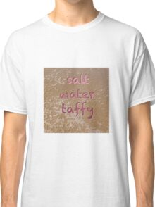 salt water taffy II Classic T-Shirt