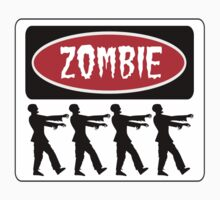 ZOMBIES WALKING IN A LINE, FUNNY DANGER STYLE FAKE SAFETY SIGN by DangerSigns