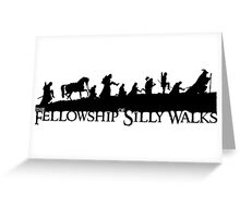 The Fellowship of Silly Walks Greeting Card