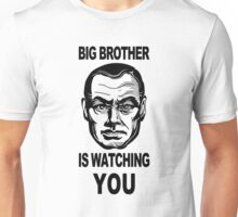 Big Brother Is Watching You T-Shirt Unisex T-Shirt