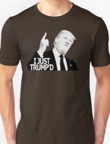 I JUST TUMP'D Unisex T-Shirt