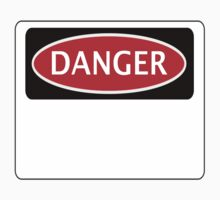 FUNNY BLANK DANGER SAFETY SIGN TEMPLATE - ADD YOUR OWN TEXT YOURSELF by DangerSigns