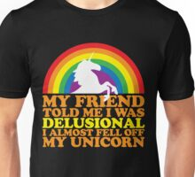 Delusional Unisex T-Shirt