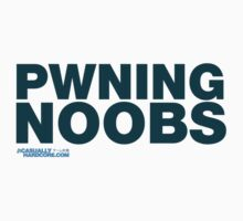 Pwning Noobs by GeekGamer