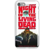 night of the living dead  iPhone Case/Skin