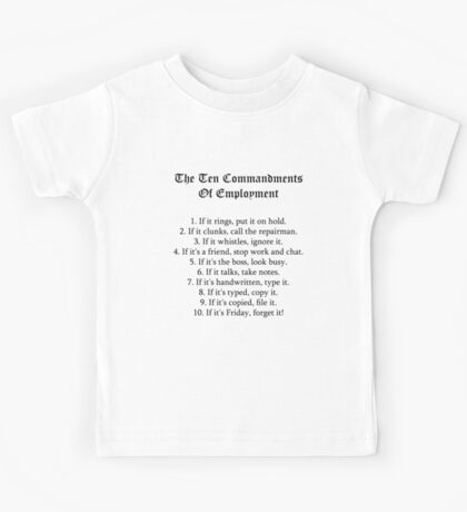 The Ten Commandments Of Employment (Black) Kids Tee