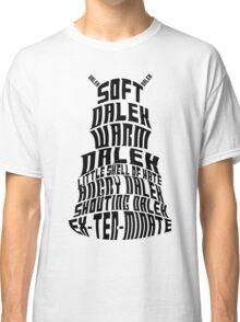 Soft Dalek, Warm Dalek Classic T-Shirt