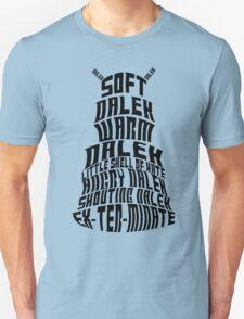 Soft Dalek, Warm Dalek Unisex T-Shirt