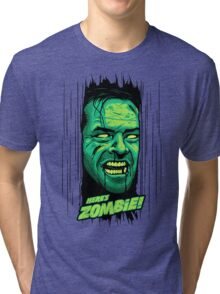 Here's Zombie! Tri-blend T-Shirt