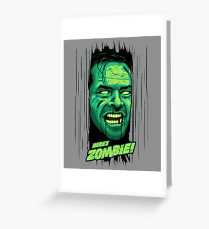 Here's Zombie! Greeting Card