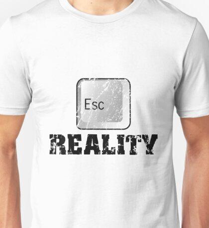 Escape Reality Unisex T-Shirt