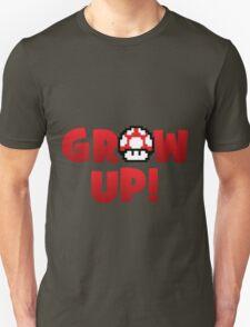 Grow Up T-Shirt