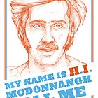RAISING ARIZONA - H.I. McDonnangh by MichelleEatough