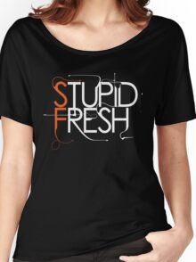 Stupid Fresh SFG Edition Women's Relaxed Fit T-Shirt