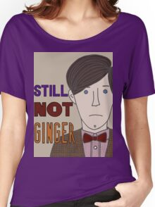 Still Not Ginger Women's Relaxed Fit T-Shirt