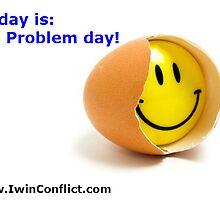 No problems day by AbenaAmparo