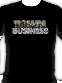 Town Business Raiders Edition T-Shirt