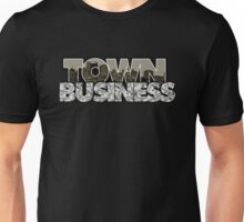 Town Business Raiders Edition Unisex T-Shirt