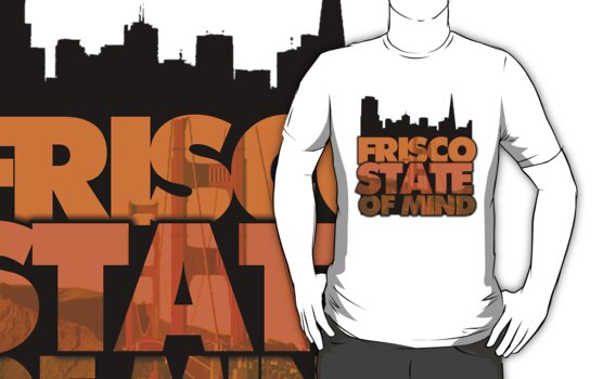 Frisco State of Mind by themarvdesigns