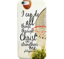 I can do all things Philippians 4 iPhone Case/Skin