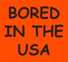 Bored in the USA by ashraae