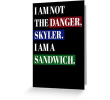 BREAKING BAD SANDWICH Greeting Card