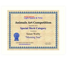 """Special Merit Category-Animals Competition-""""Morning Sun"""" Art Print"""
