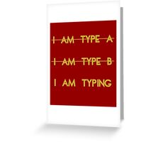 My personality type Greeting Card
