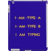 My personality type iPad Case/Skin