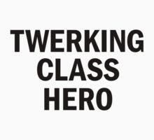 Twerking Class Hero by grafiskanstalt